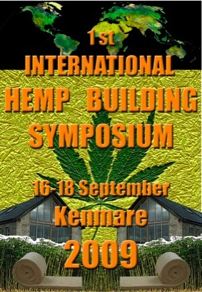 1st International Hemp Building Symposium 2009